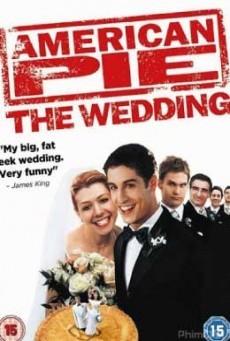 American Pie 3 The Wedding แผนแอ้มด่วน ป่วนก่อนวิวาห์ (2003)