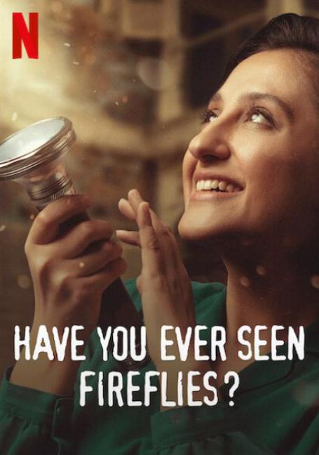 Have You Ever Seen Fireflies (2021) ความลับของหิ่งห้อย