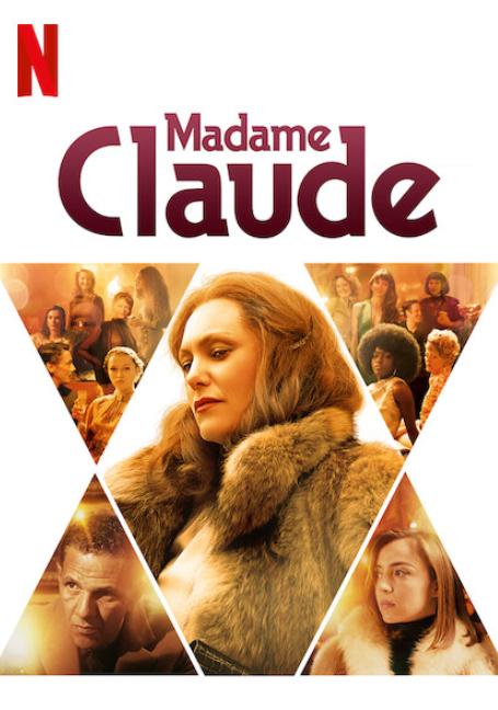Madame Claude (2021) มาดาม คล้อด สตรีพลิกโลก