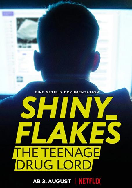 Shiny Flakes-The Teenage Drug Lord (2021) ชายนี่ เฟลคส์ เจ้าพ่อยาวัยรุ่น